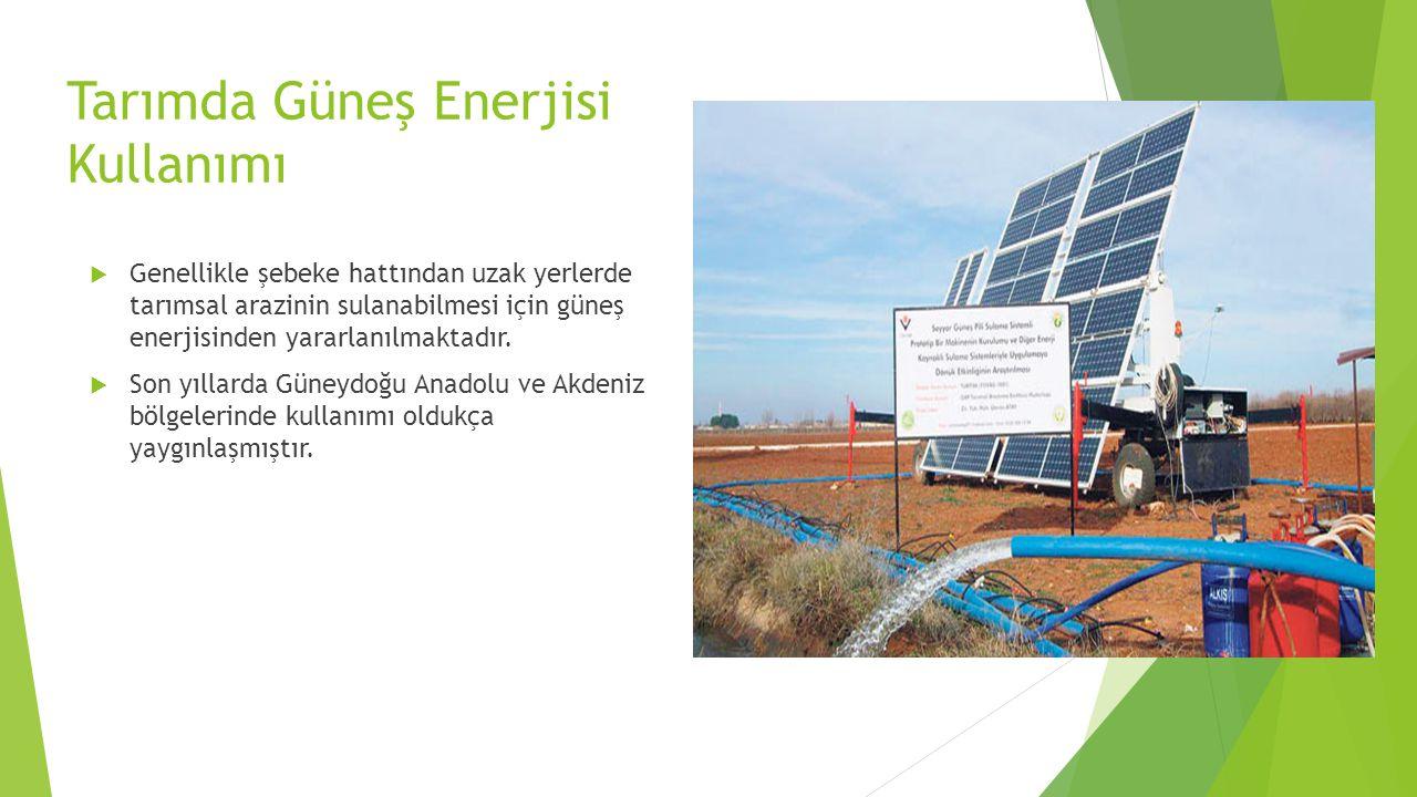 Tarımda Güneş Enerjisi Kullanımı