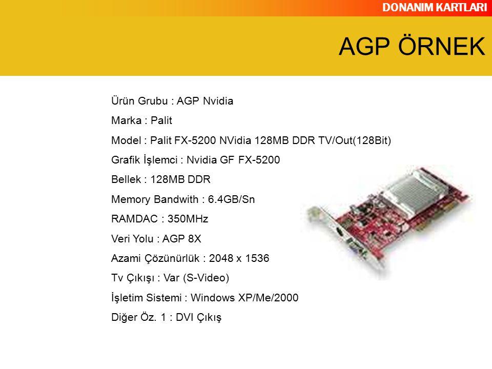 AGP ÖRNEK Ürün Grubu : AGP Nvidia Marka : Palit