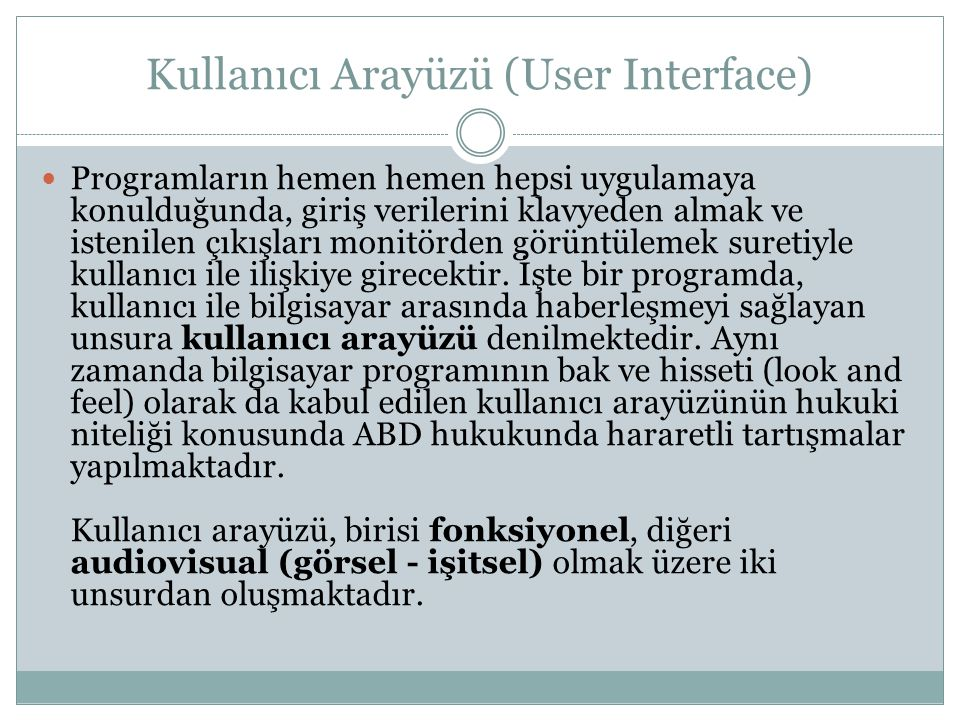 Kullanıcı Arayüzü (User Interface)
