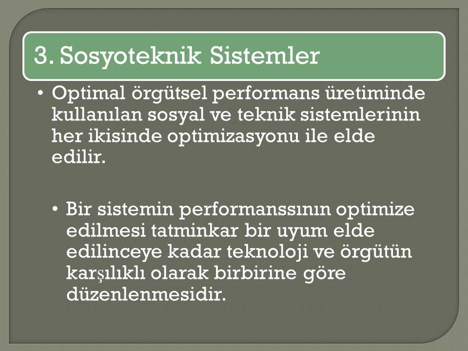 3. Sosyoteknik Sistemler