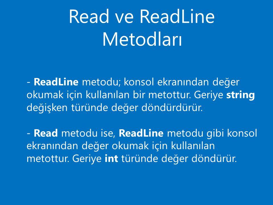 Read ve ReadLine Metodları