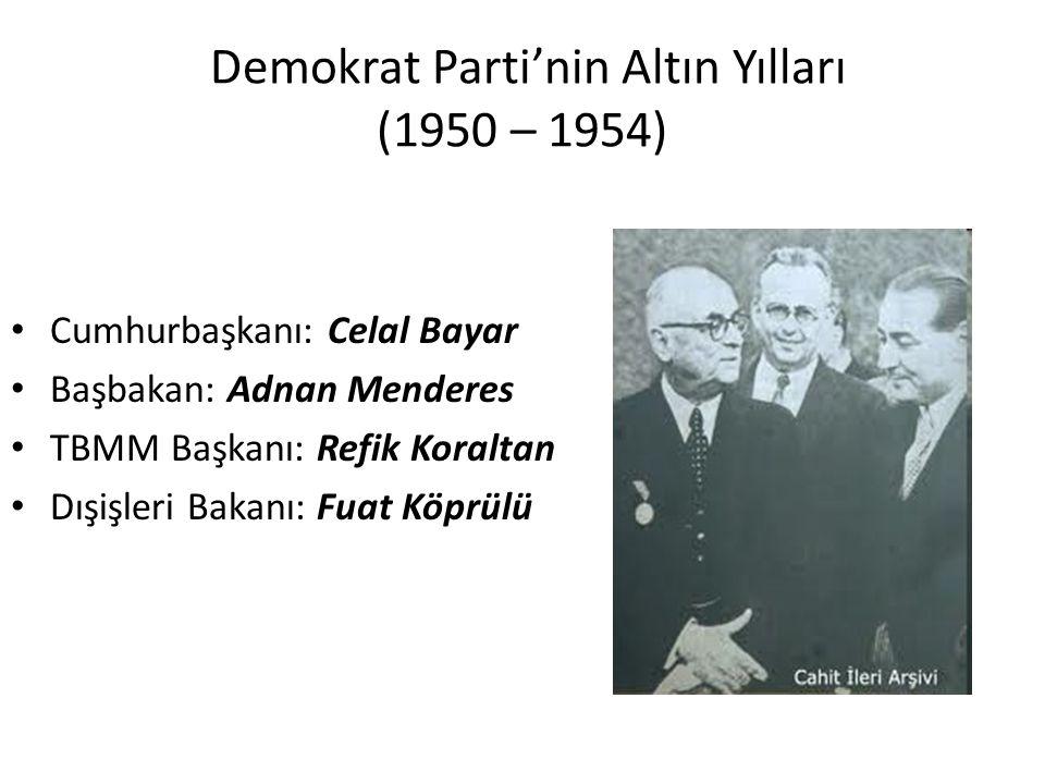 Demokrat Parti'nin Altın Yılları (1950 – 1954)