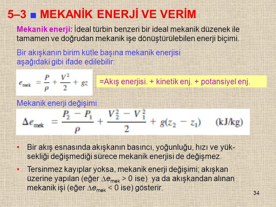 5–3 ■ MEKANİK ENERJİ VE VERİM