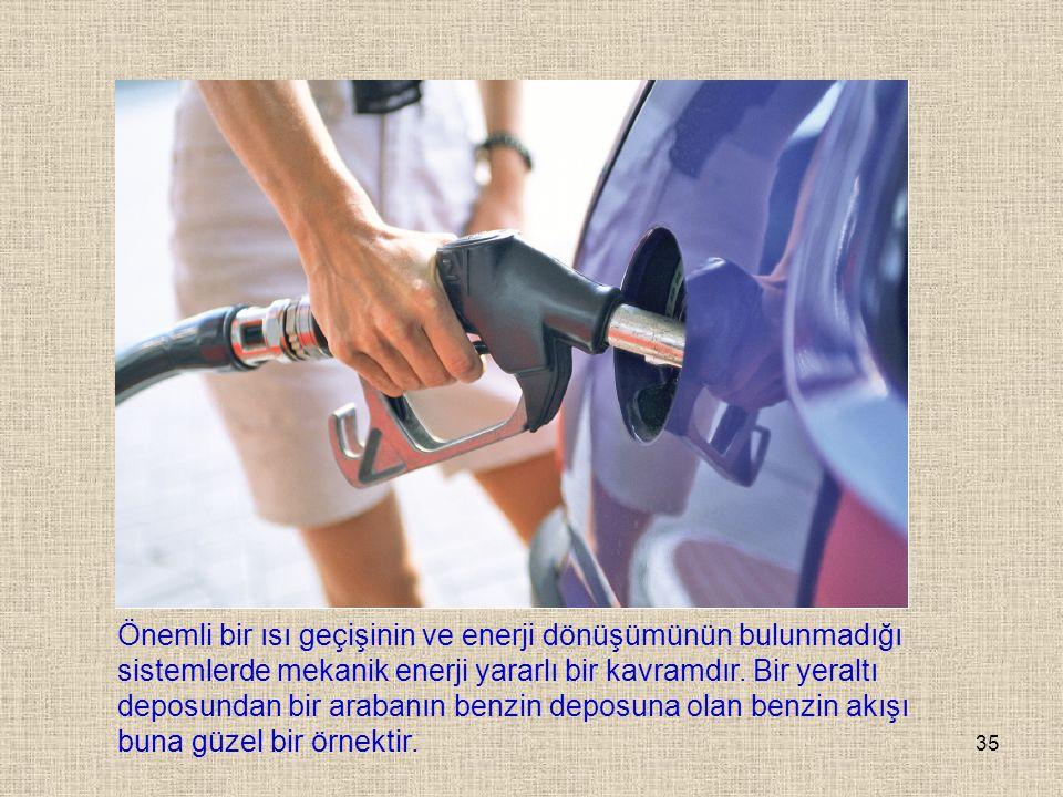 Önemli bir ısı geçişinin ve enerji dönüşümünün bulunmadığı sistemlerde mekanik enerji yararlı bir kavramdır.