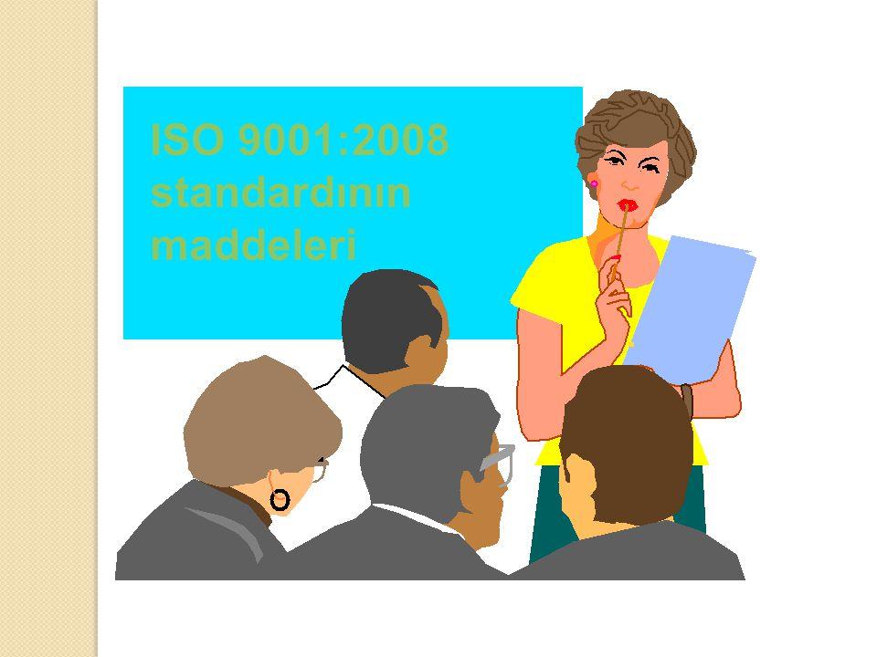 ISO 9001:2008 standardının maddeleri