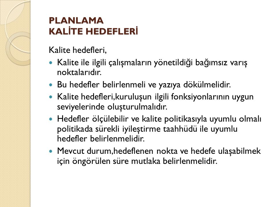 PLANLAMA KALİTE HEDEFLERİ