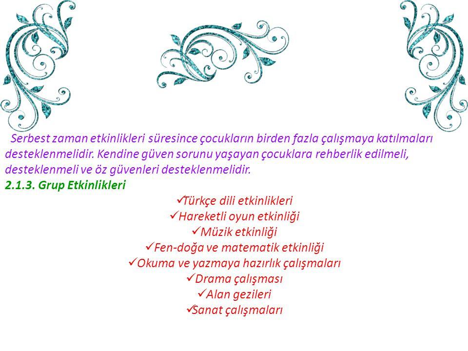 Türkçe dili etkinlikleri Hareketli oyun etkinliği Müzik etkinliği