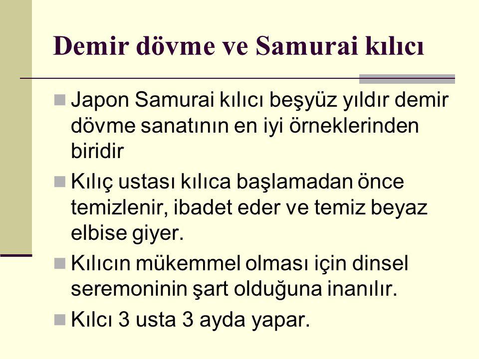Demir dövme ve Samurai kılıcı