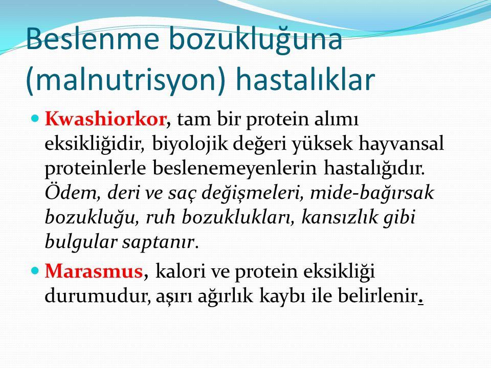 Beslenme bozukluğuna (malnutrisyon) hastalıklar