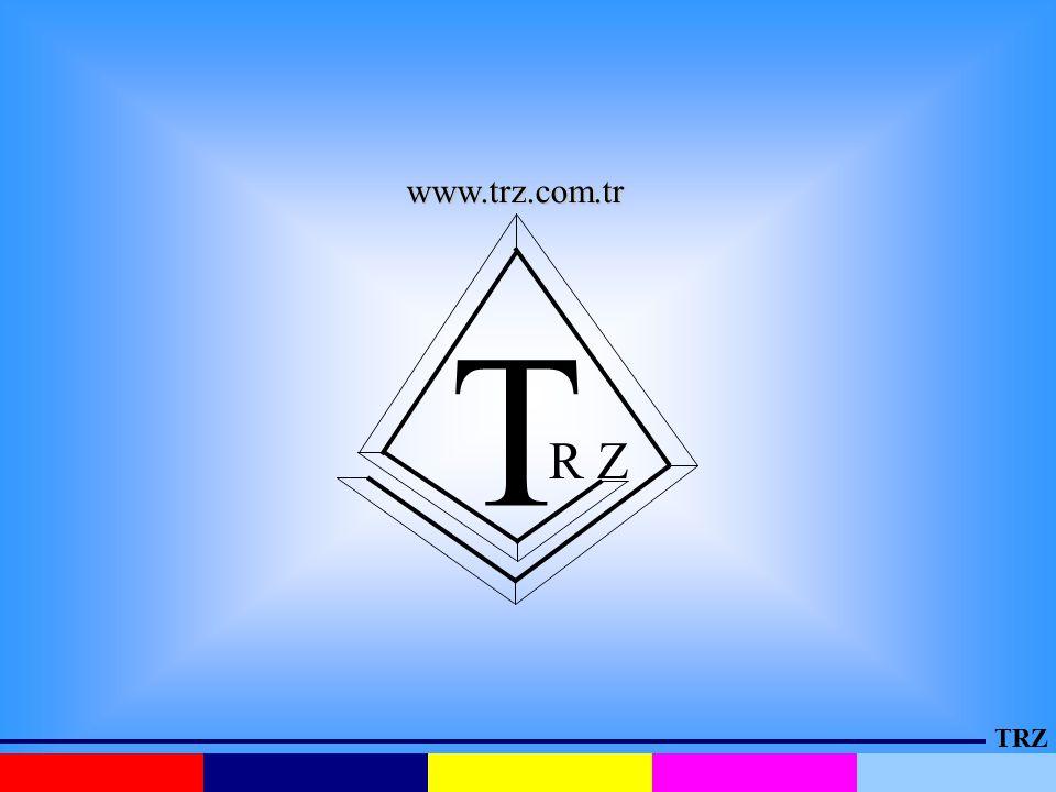 www.trz.com.tr T R Z TRZ