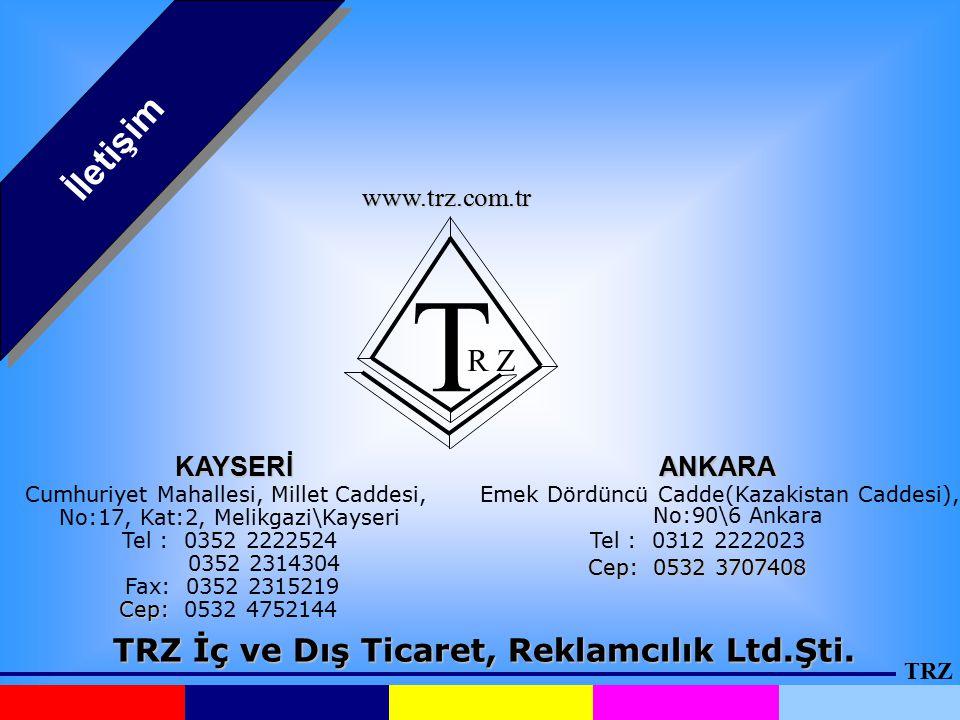 TRZ İç ve Dış Ticaret, Reklamcılık Ltd.Şti.