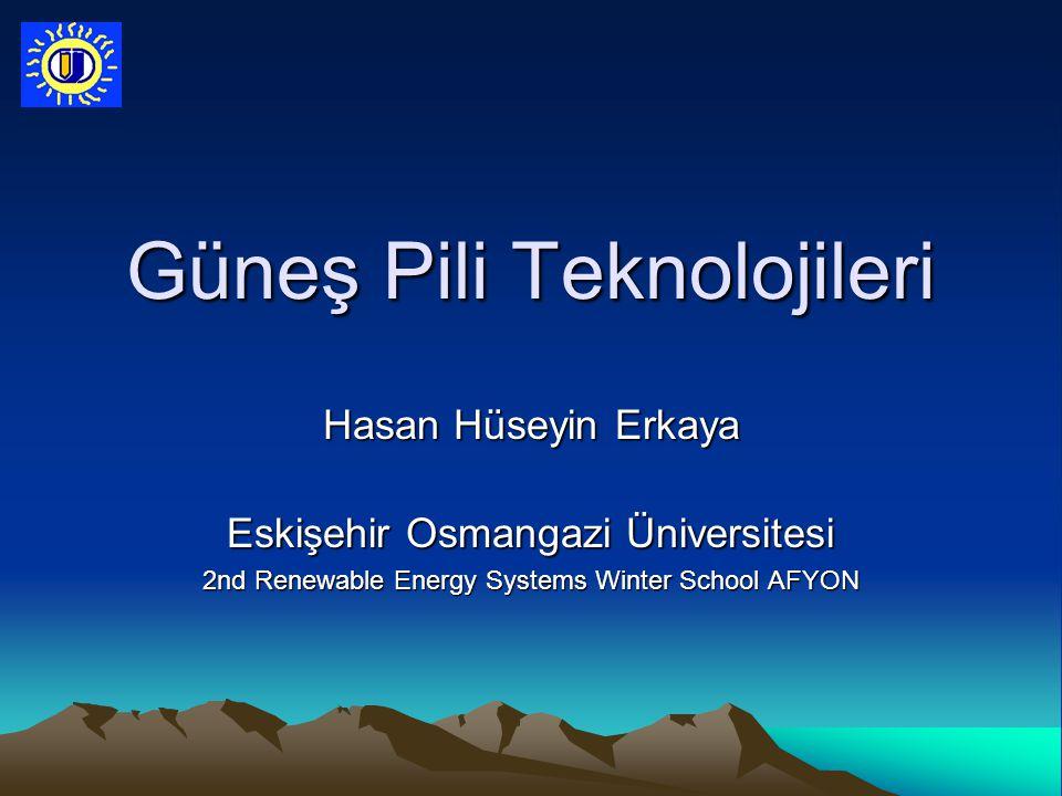 Güneş Pili Teknolojileri
