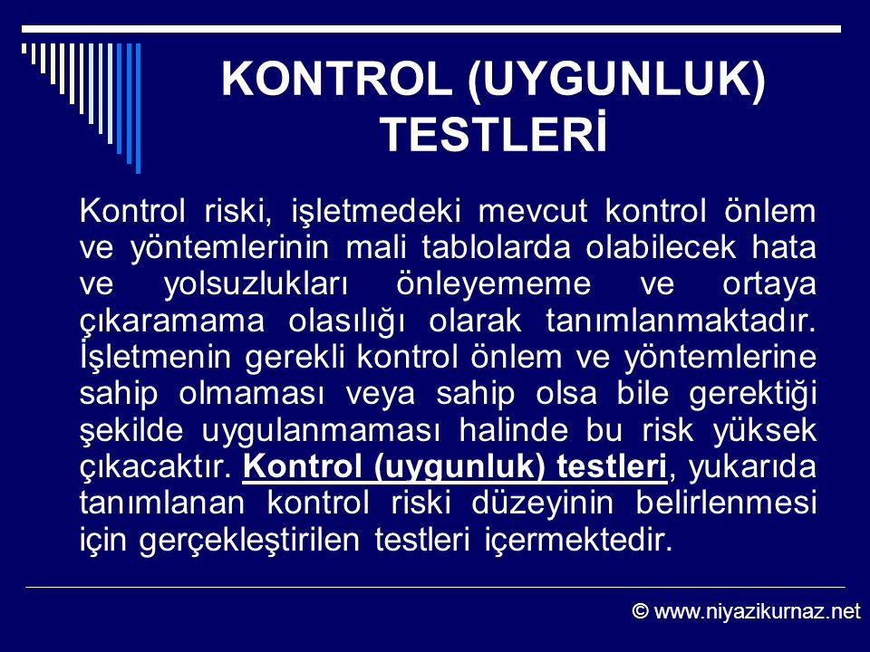 KONTROL (UYGUNLUK) TESTLERİ