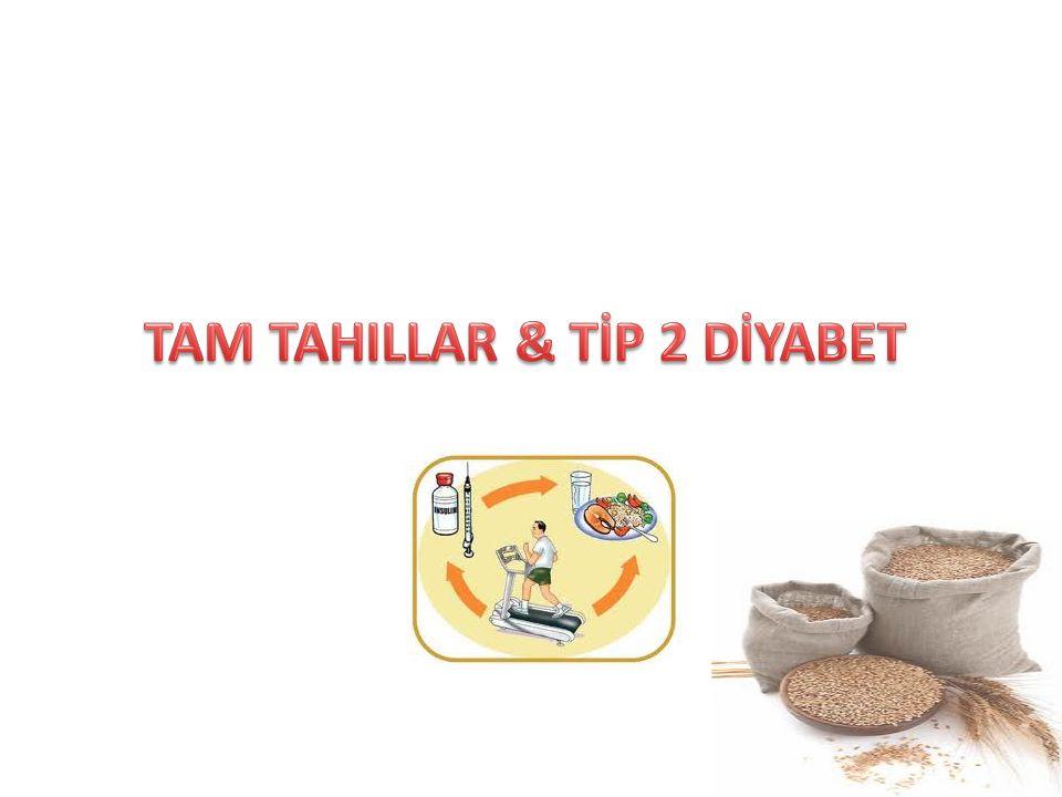TAM TAHILLAR & TİP 2 DİYABET