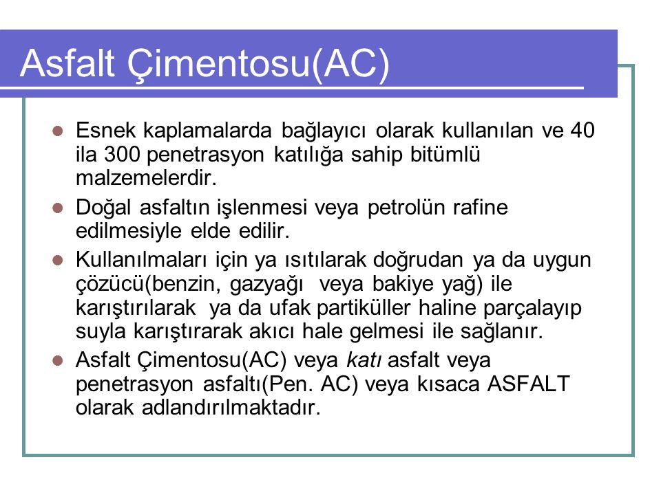 Asfalt Çimentosu(AC) Esnek kaplamalarda bağlayıcı olarak kullanılan ve 40 ila 300 penetrasyon katılığa sahip bitümlü malzemelerdir.