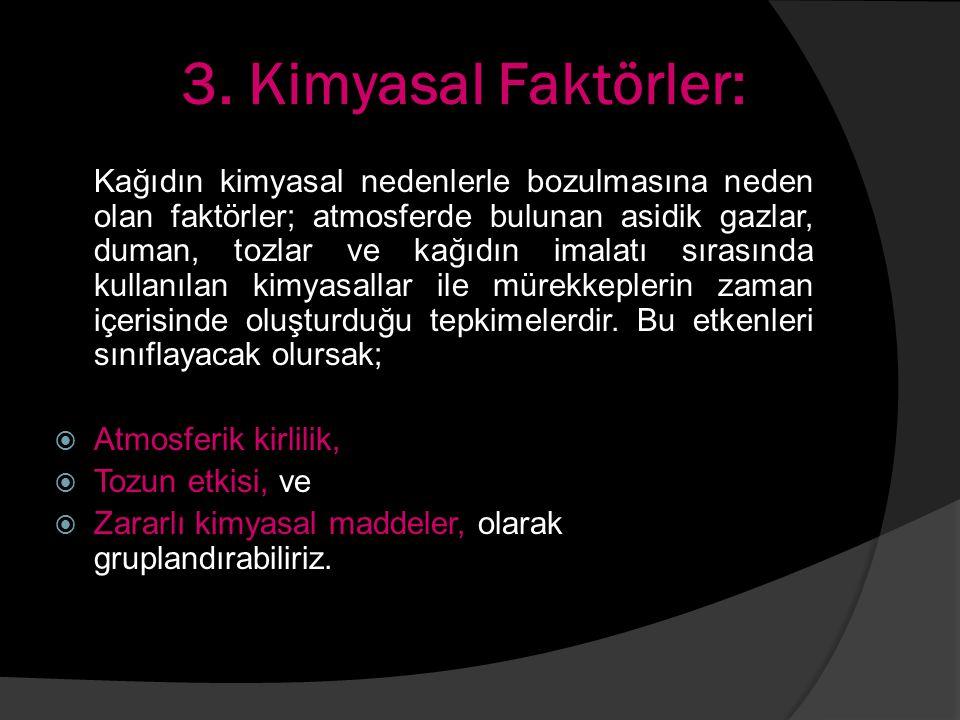 3. Kimyasal Faktörler: