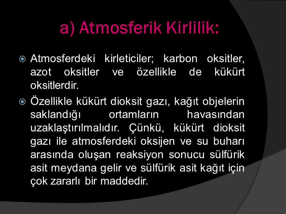 a) Atmosferik Kirlilik: