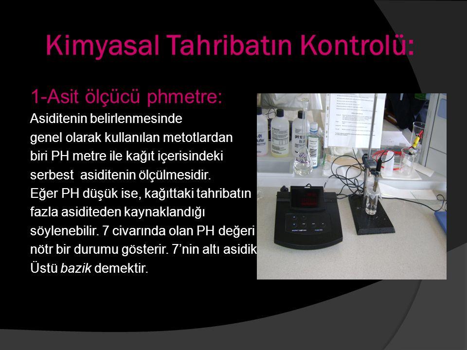 Kimyasal Tahribatın Kontrolü: