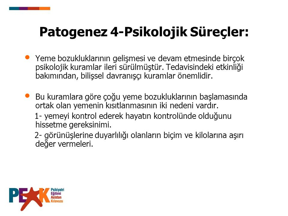 Patogenez 4-Psikolojik Süreçler: