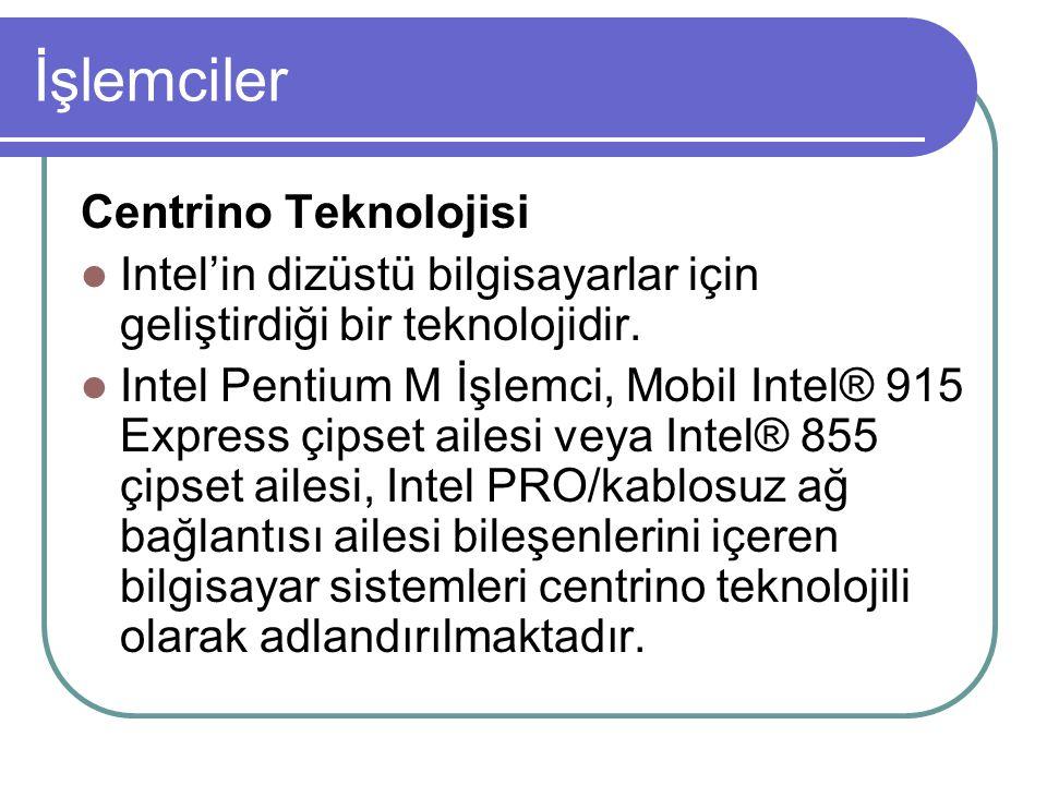 İşlemciler Centrino Teknolojisi