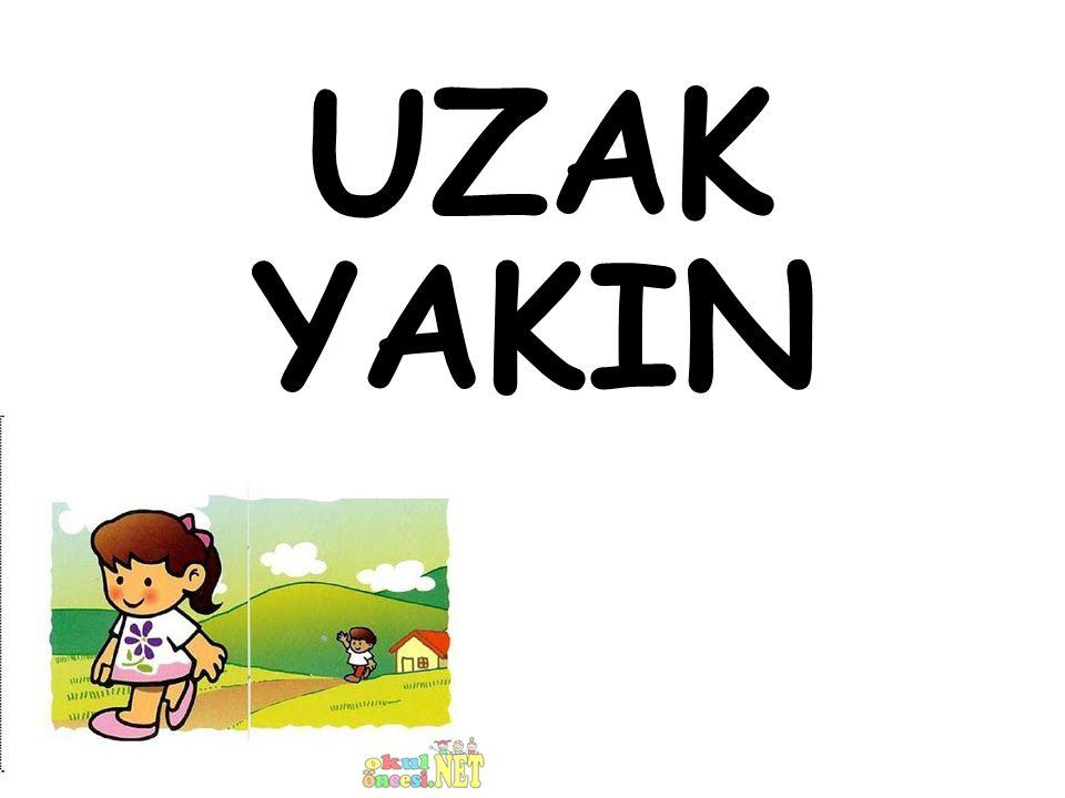UZAK YAKIN