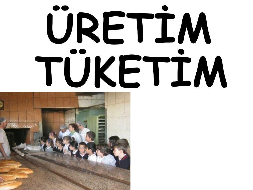 ÜRETİM TÜKETİM