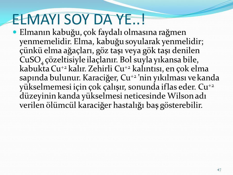 ELMAYI SOY DA YE..!