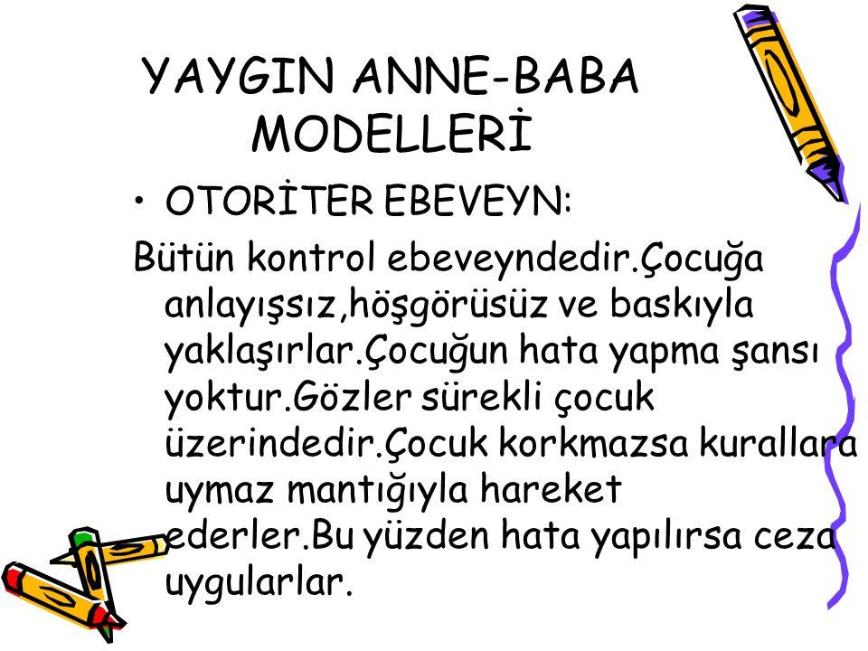 YAYGIN ANNE-BABA MODELLERİ