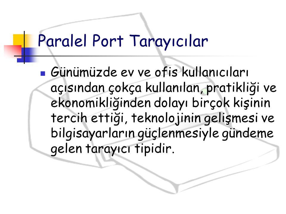 Paralel Port Tarayıcılar