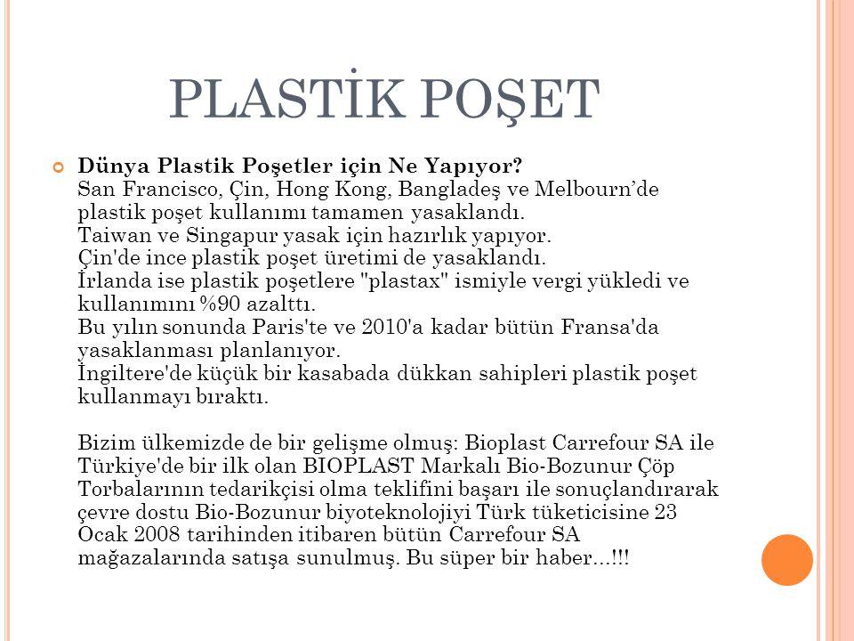 PLASTİK POŞET