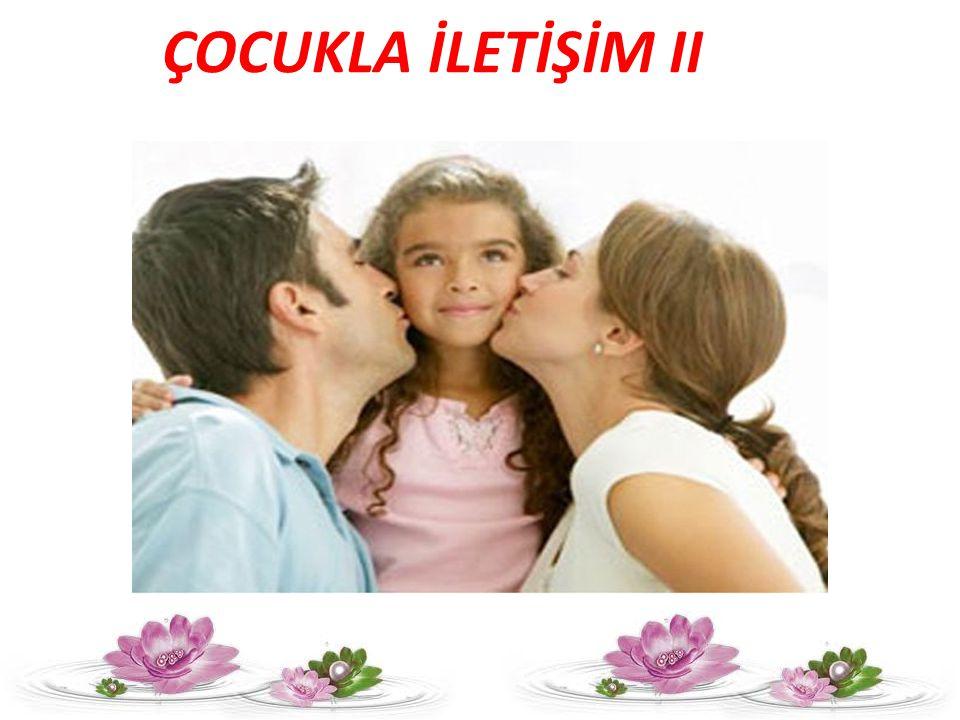 ÇOCUKLA İLETİŞİM II