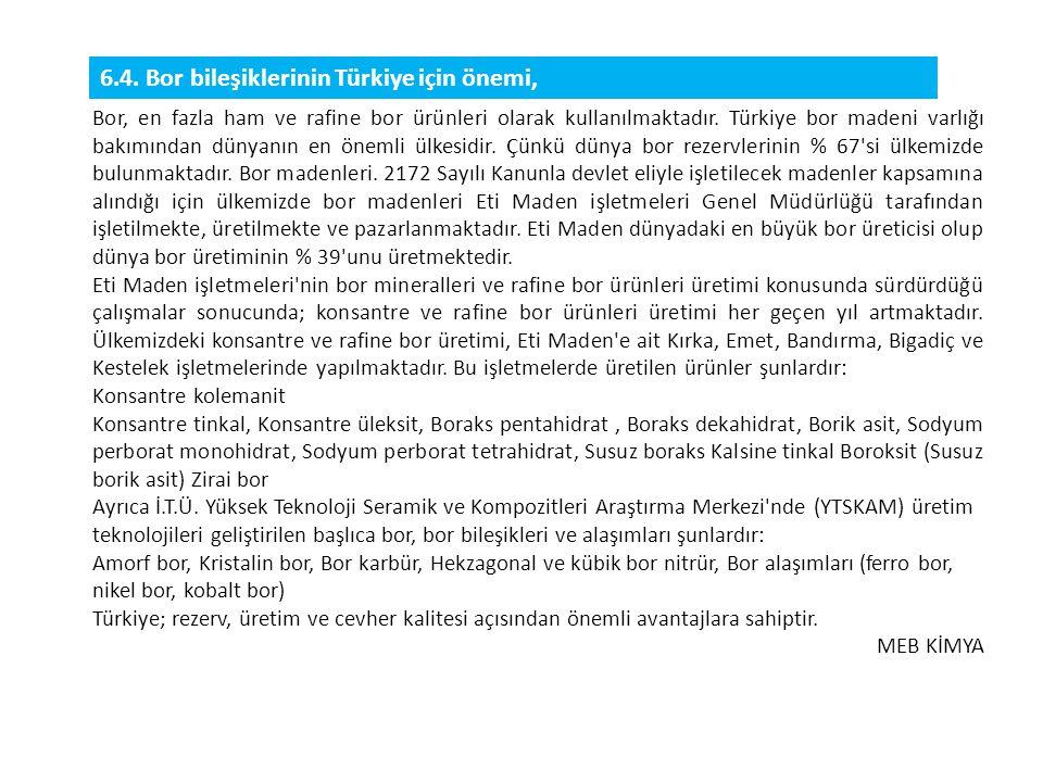 6.4. Bor bileşiklerinin Türkiye için önemi,