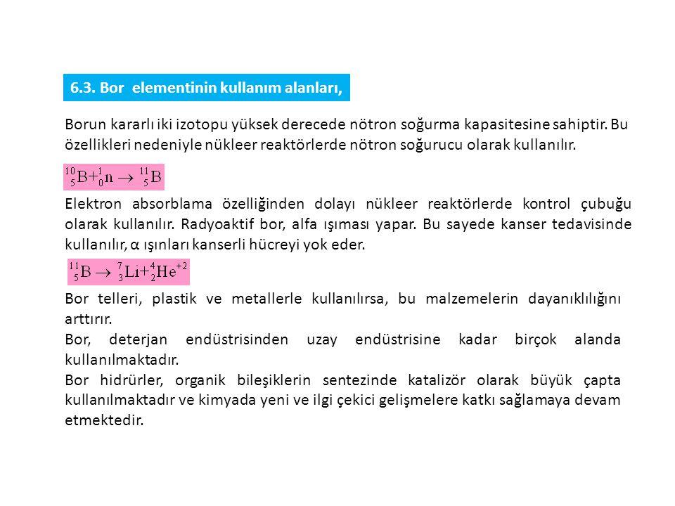 6.3. Bor elementinin kullanım alanları,