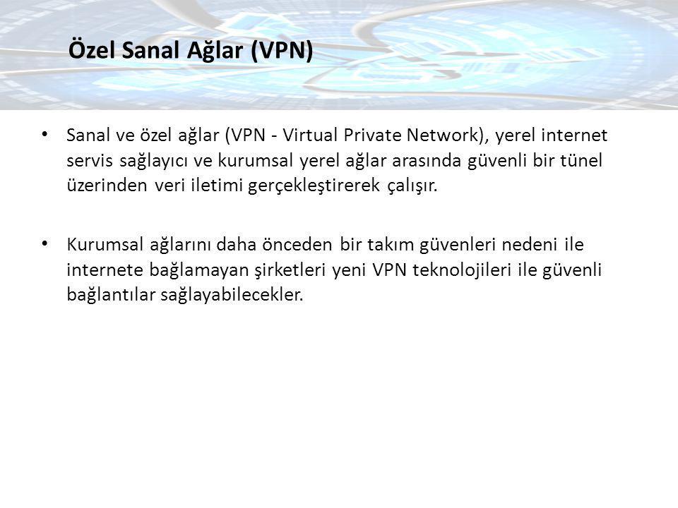Özel Sanal Ağlar (VPN)