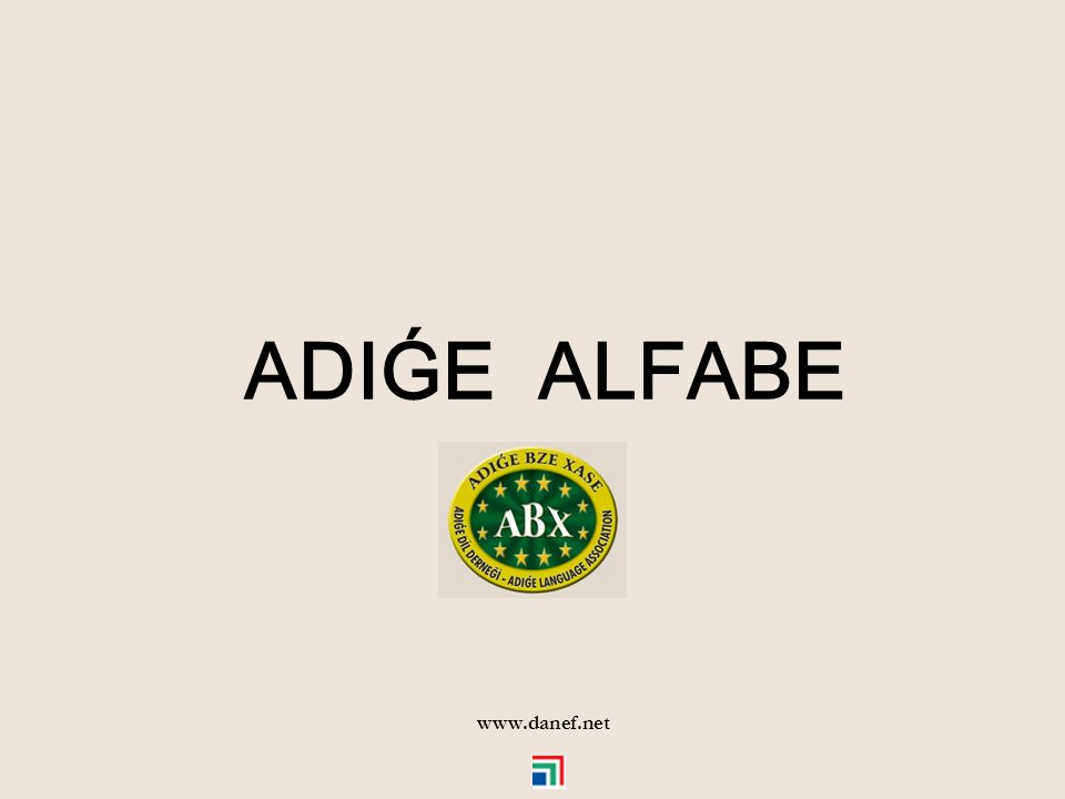 ADIǴE ALFABE www.danef.net 1