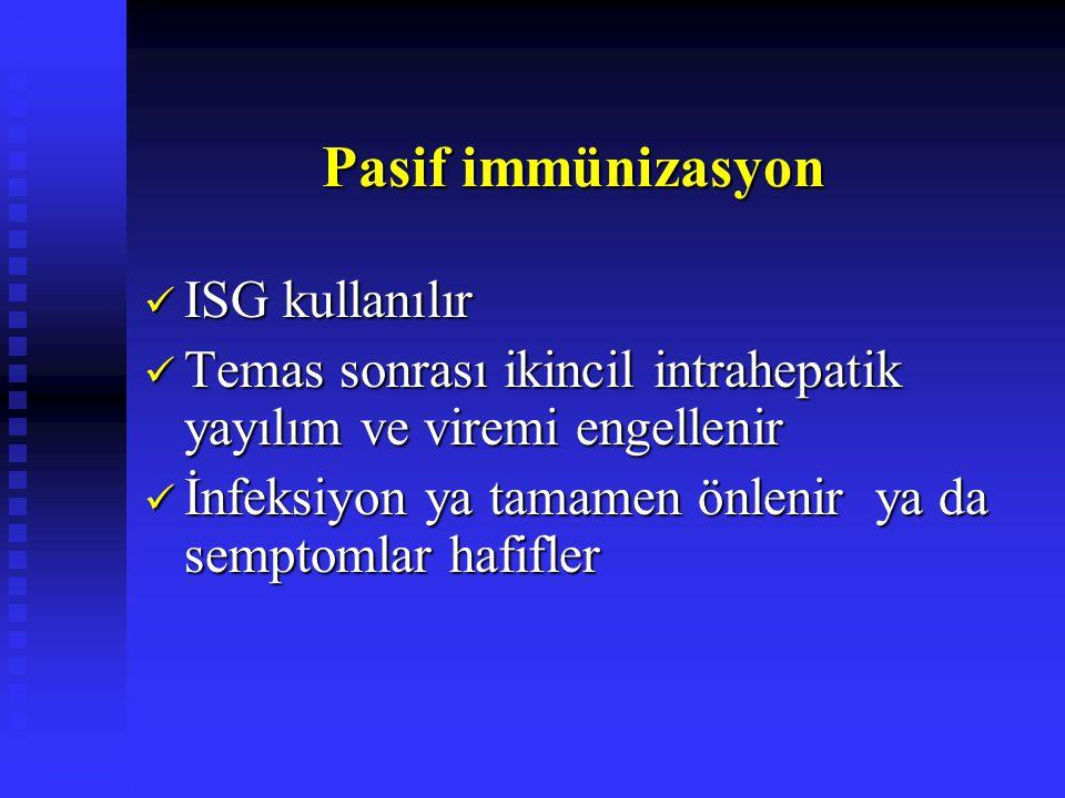 Pasif immünizasyon ISG kullanılır