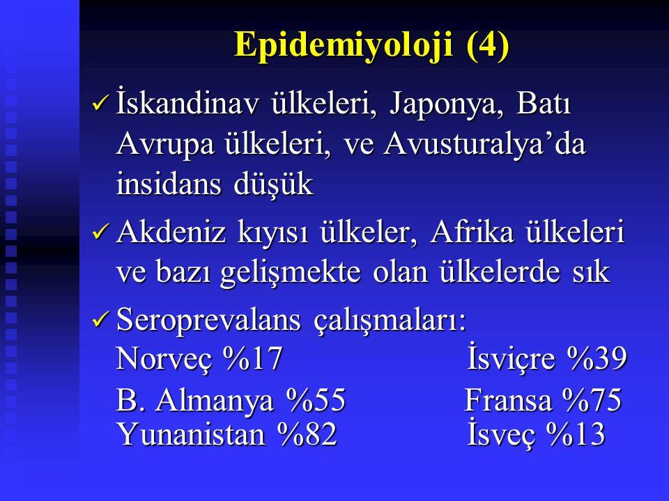 Epidemiyoloji (4) İskandinav ülkeleri, Japonya, Batı Avrupa ülkeleri, ve Avusturalya'da insidans düşük.