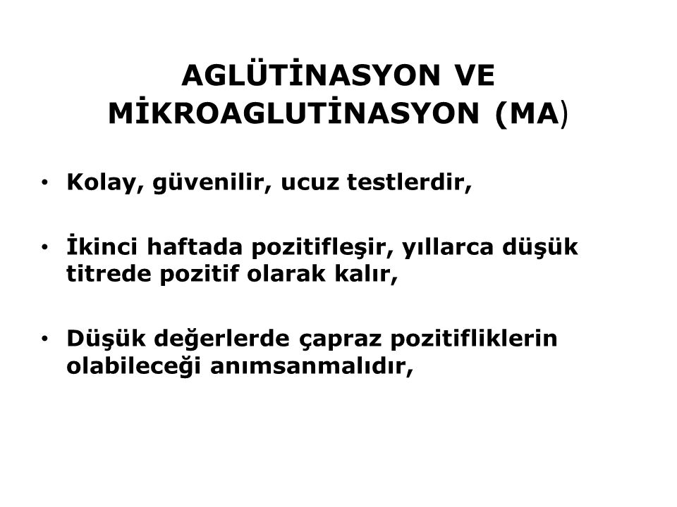 AGLÜTİNASYON VE MİKROAGLUTİNASYON (MA)