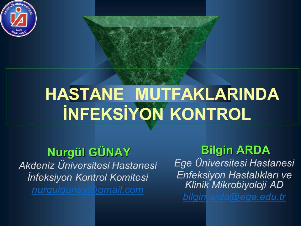 HASTANE MUTFAKLARINDA İNFEKSİYON KONTROL