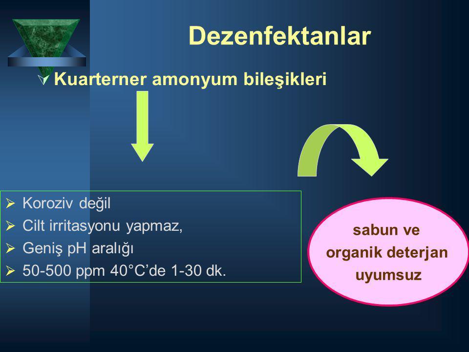 Dezenfektanlar Kuarterner amonyum bileşikleri Koroziv değil