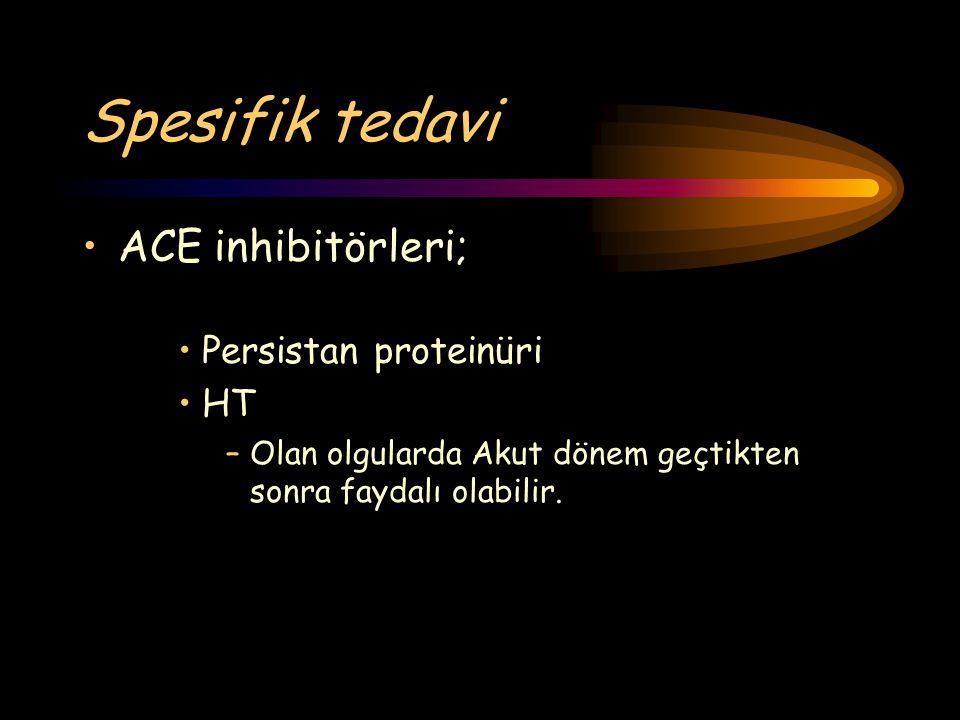 Spesifik tedavi ACE inhibitörleri; Persistan proteinüri HT