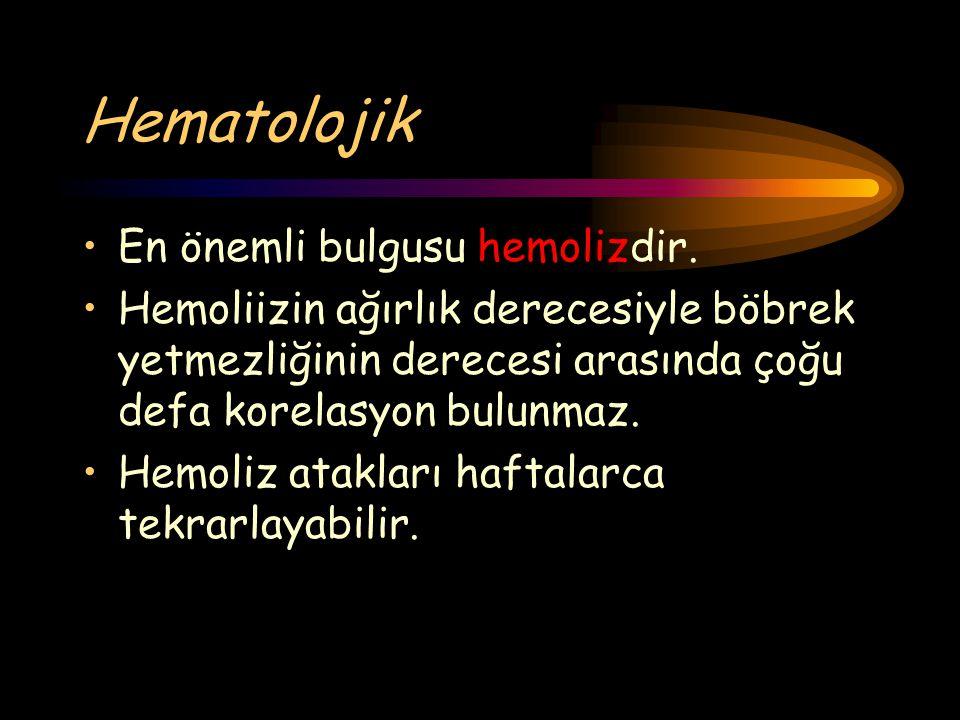Hematolojik En önemli bulgusu hemolizdir.