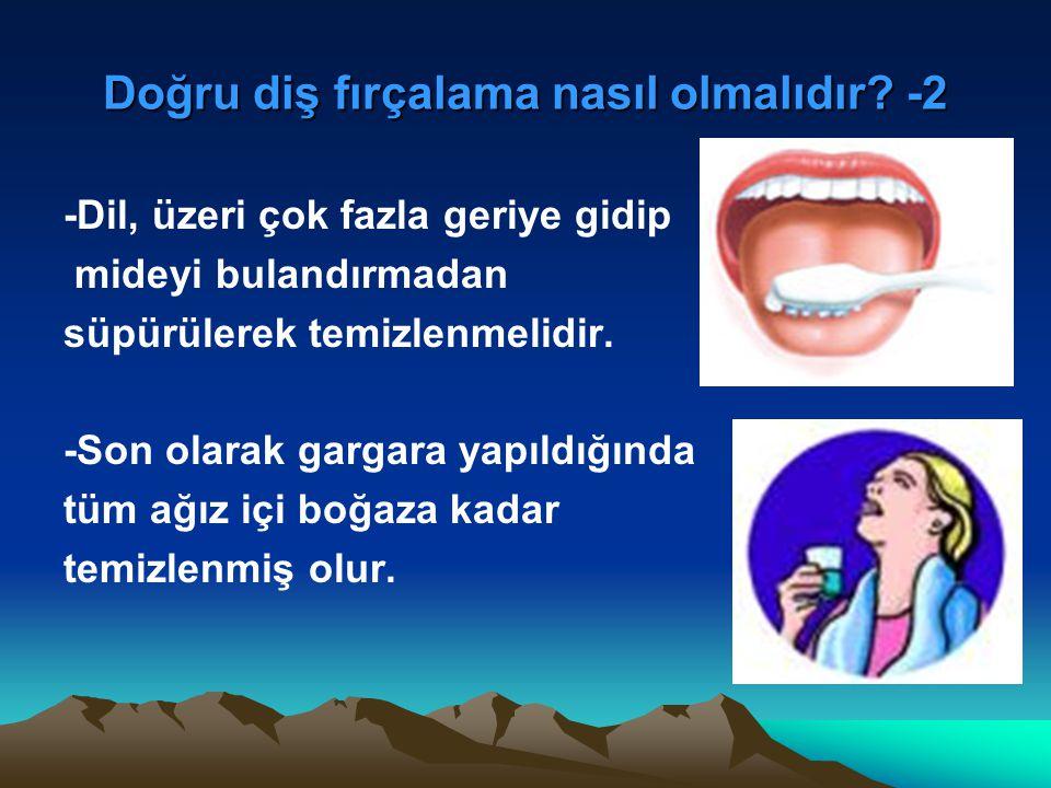 Doğru diş fırçalama nasıl olmalıdır -2