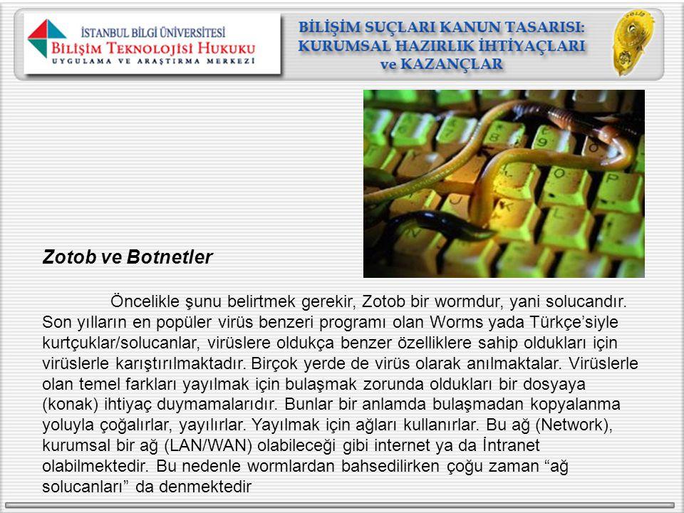 Zotob ve Botnetler