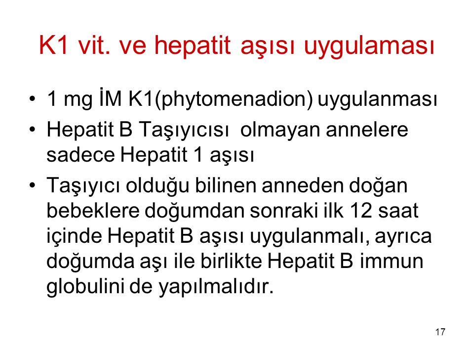 K1 vit. ve hepatit aşısı uygulaması