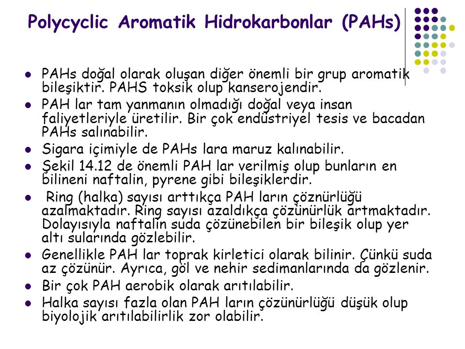 Polycyclic Aromatik Hidrokarbonlar (PAHs)