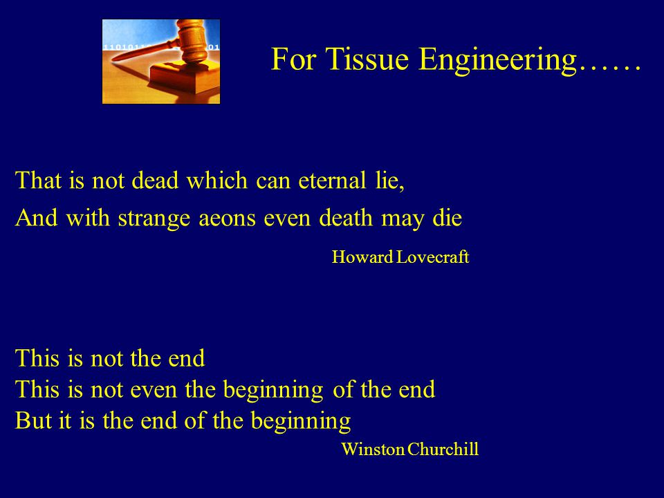 For Tissue Engineering……