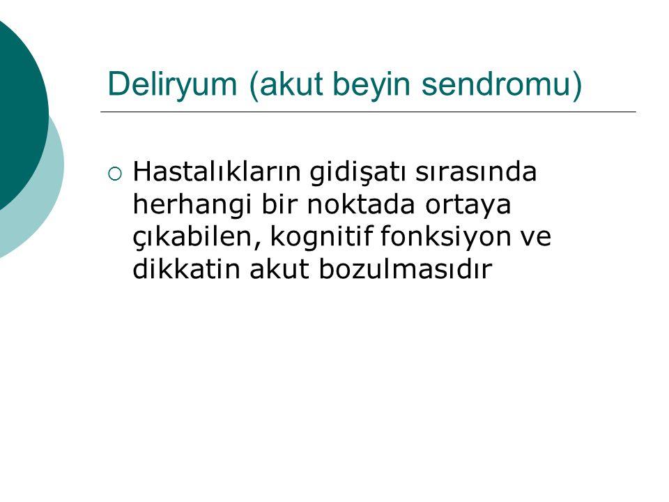Deliryum (akut beyin sendromu)