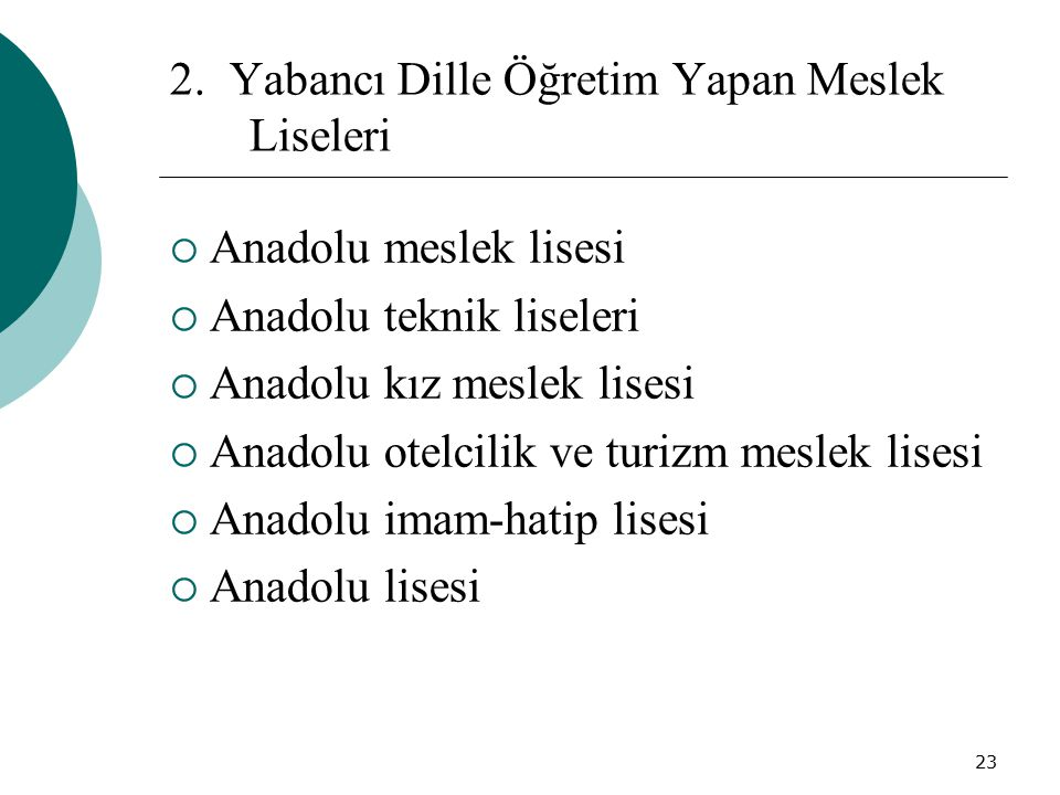 2. Yabancı Dille Öğretim Yapan Meslek Liseleri