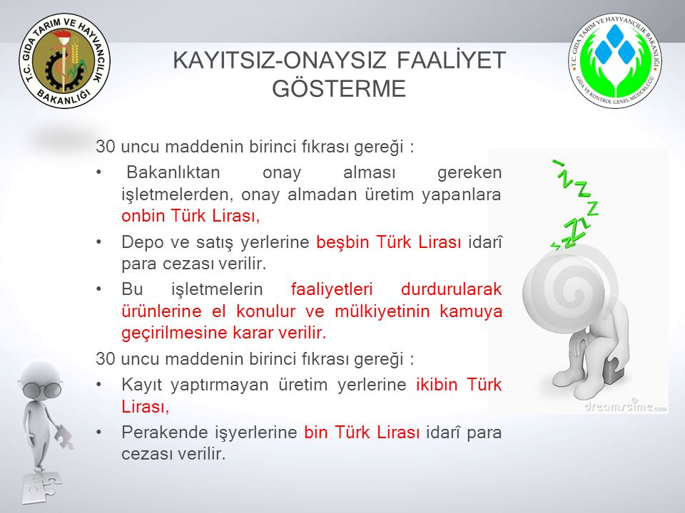 KAYITSIZ-ONAYSIZ FAALİYET GÖSTERME